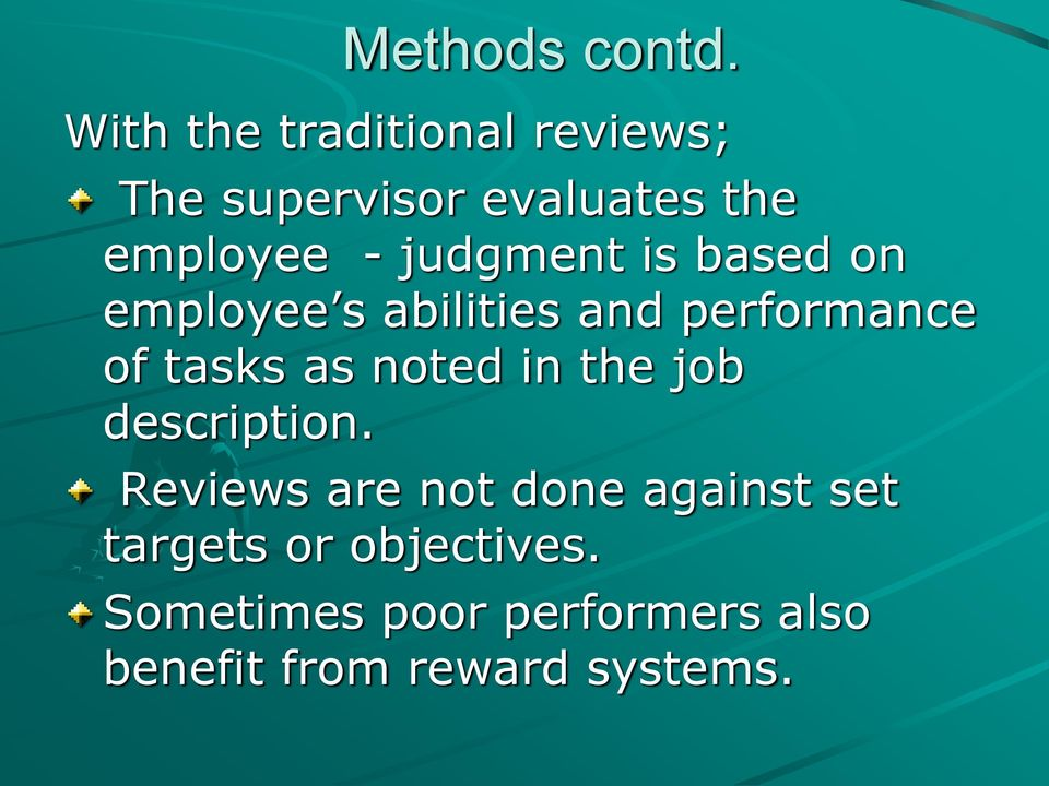 judgment is based on employee s abilities and performance of tasks as