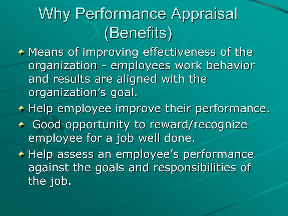 Help employee improve their performance.