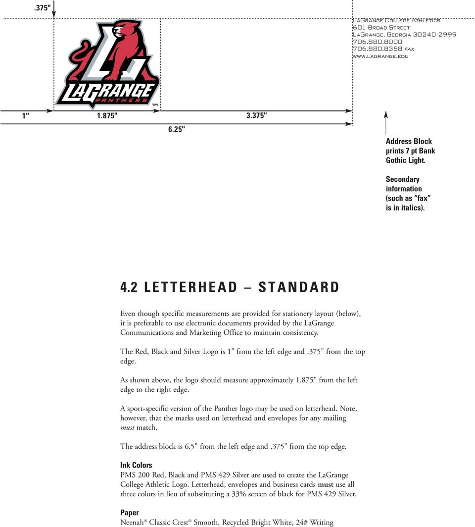 2 LETTERHEAD STANDARD Even though specific measurements are provided for stationery layout (below), it is preferable to use electronic documents provided by the LaGrange Communications and Marketing