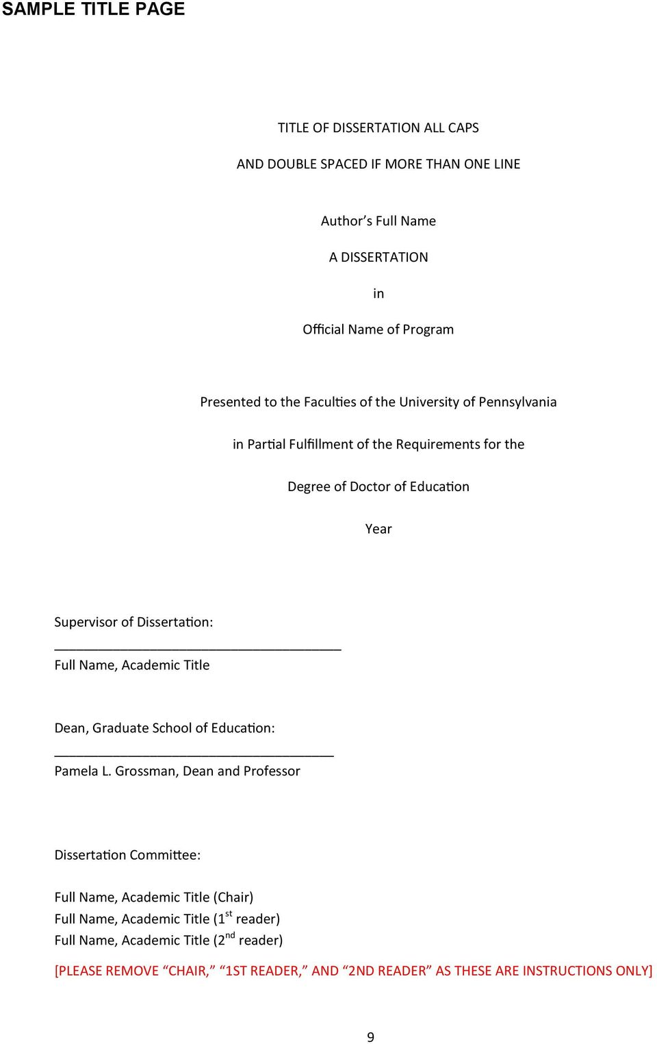 Dissertation: Full Name, Academic Title Dean, Graduate School of Education: Pamela L.