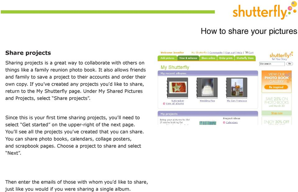 Under My Shared Pictures and Projects, select Share projects. Since this is your first time sharing projects, you ll need to select Get started on the upper-right of the next page.