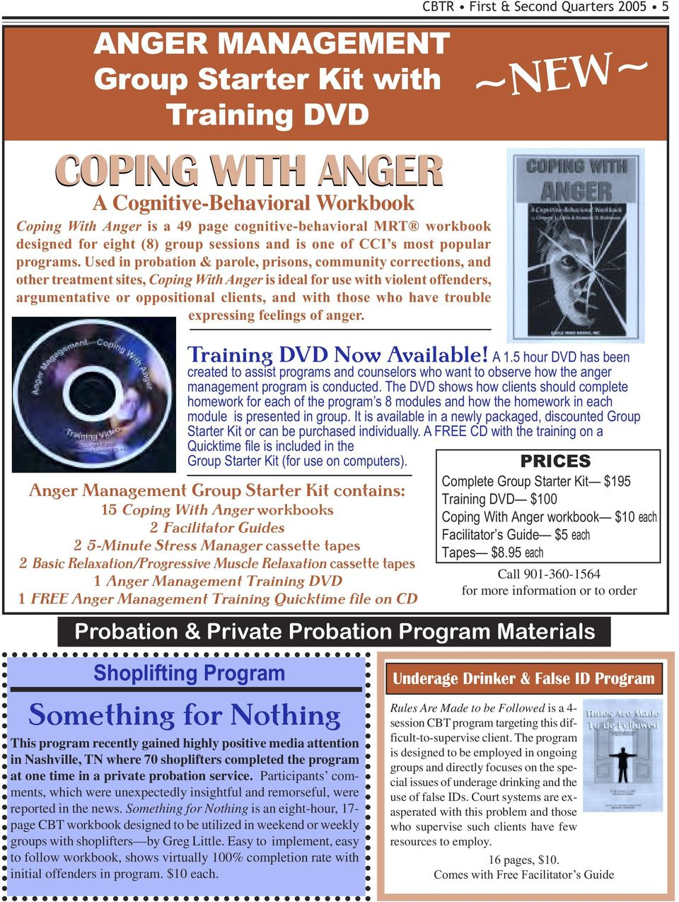 Used in probation & parole, prisons, community corrections, and other treatment sites, Coping With Anger is ideal for use with violent offenders, argumentative or oppositional clients, and with those
