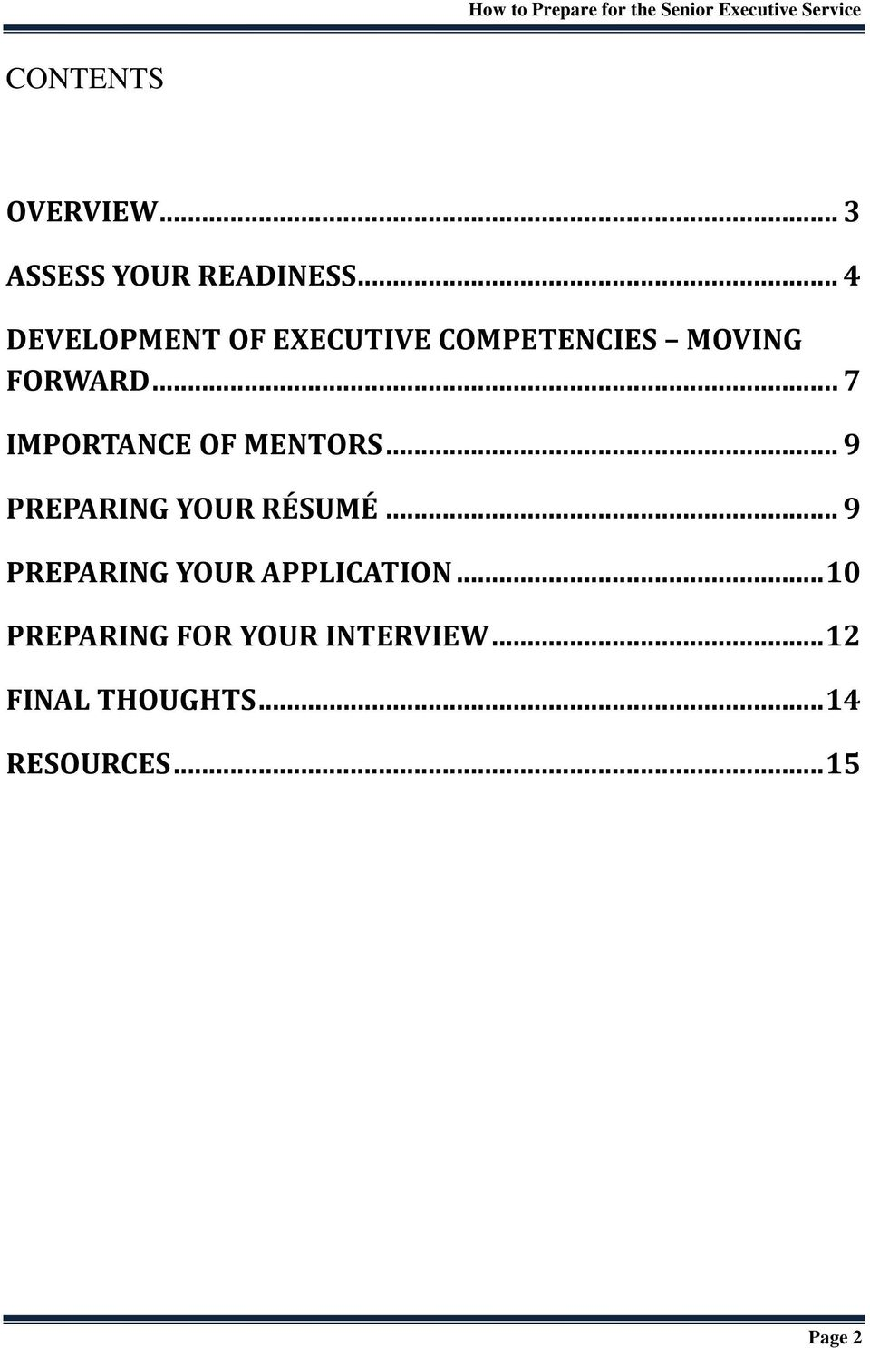 .. 7 IMPORTANCE OF MENTORS... 9 PREPARING YOUR RÉSUMÉ.
