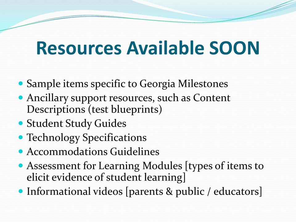 Specifications Accommodations Guidelines Assessment for Learning Modules [types of items