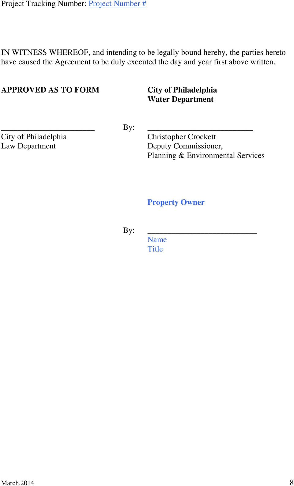 APPROVED AS TO FORM City of Philadelphia Water Department By: City of Philadelphia Christopher