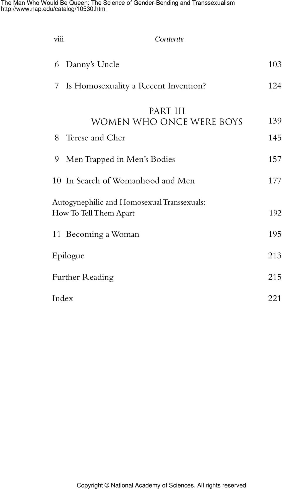 Bodies 157 10 In Search of Womanhood and Men 177 Autogynephilic and Homosexual