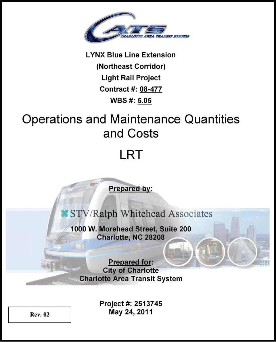 05 Operations and Maintenance Quantities and Costs LRT Prepared by: 1000 W.