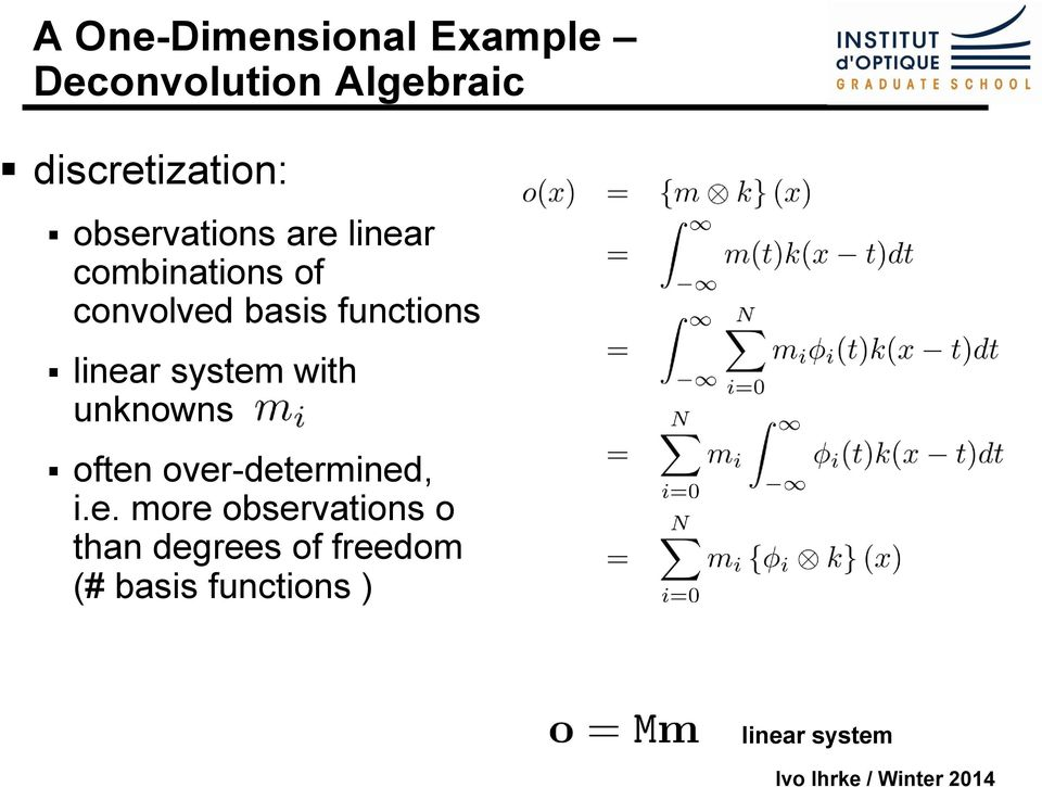 linear system with unknowns often over-determined, i.e. more