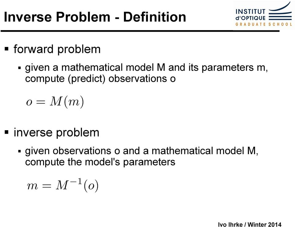(predict) observations o inverse problem given