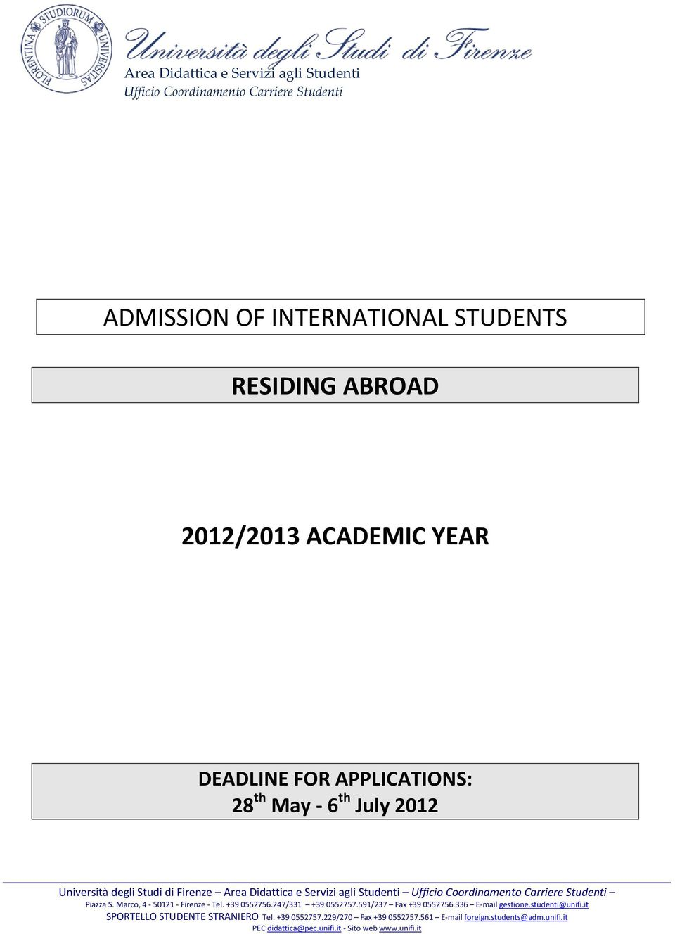 INTERNATIONAL STUDENTS RESIDING ABROAD 2012/2013
