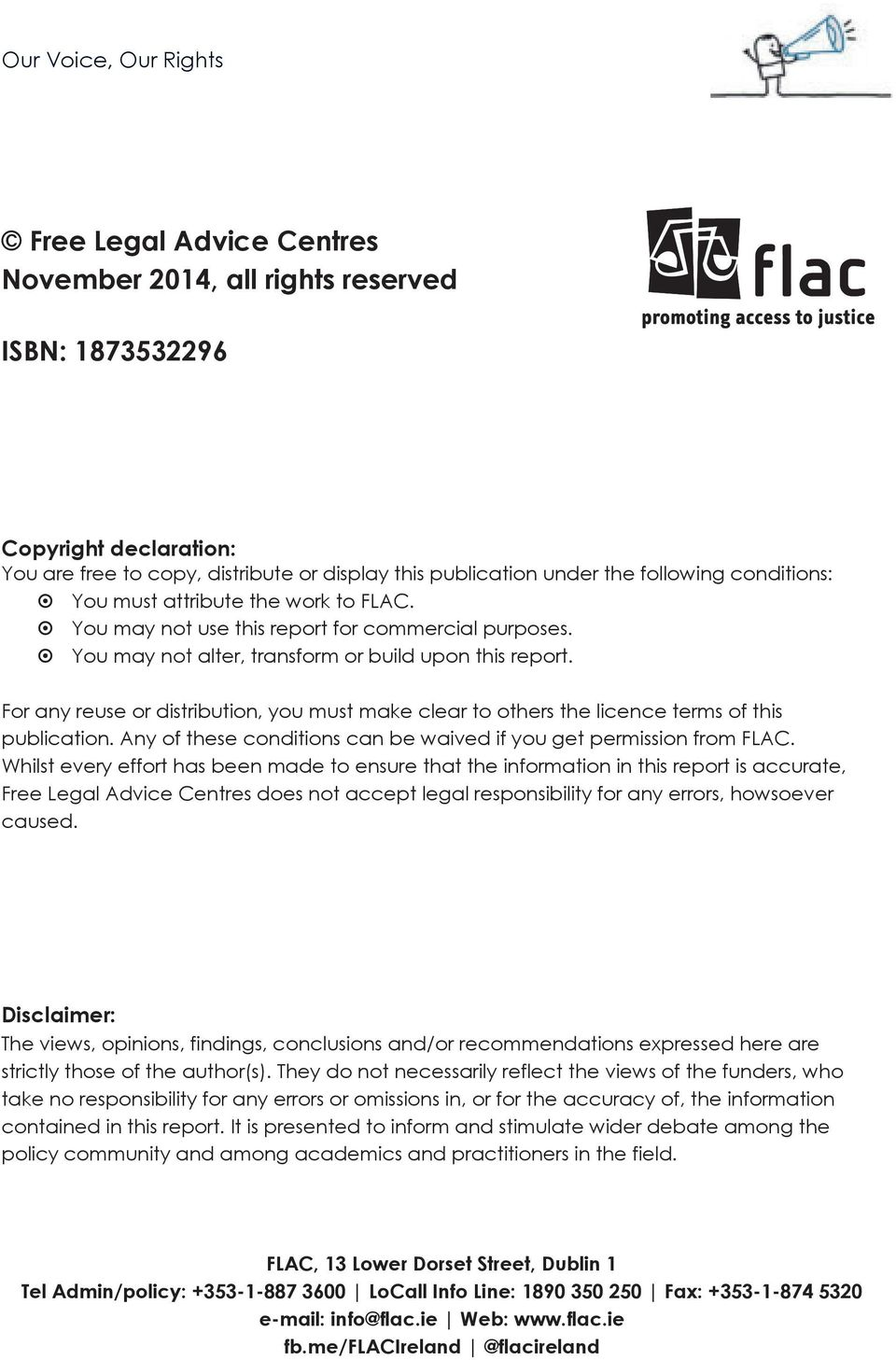 For any reuse or distribution, you must make clear to others the licence terms of this publication. Any of these conditions can be waived if you get permission from FLAC.