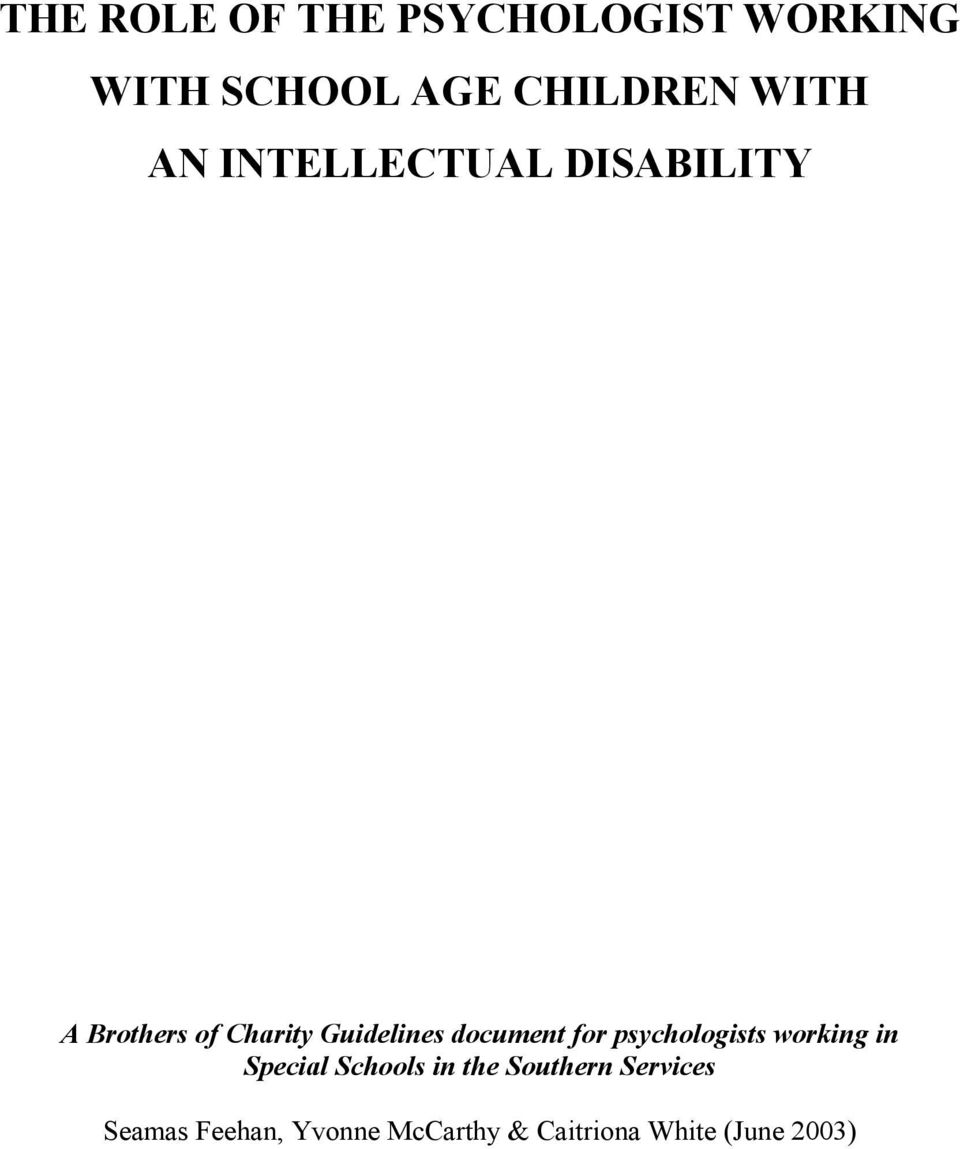 document for psychologists working in Special Schools in the