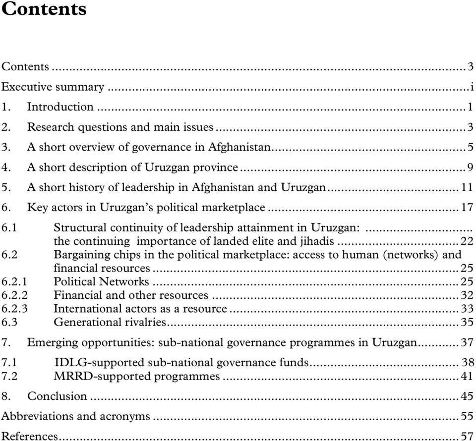 1 Structural continuity of leadership attainment in Uruzgan:... the continuing importance of landed elite and jihadis... 22 6.