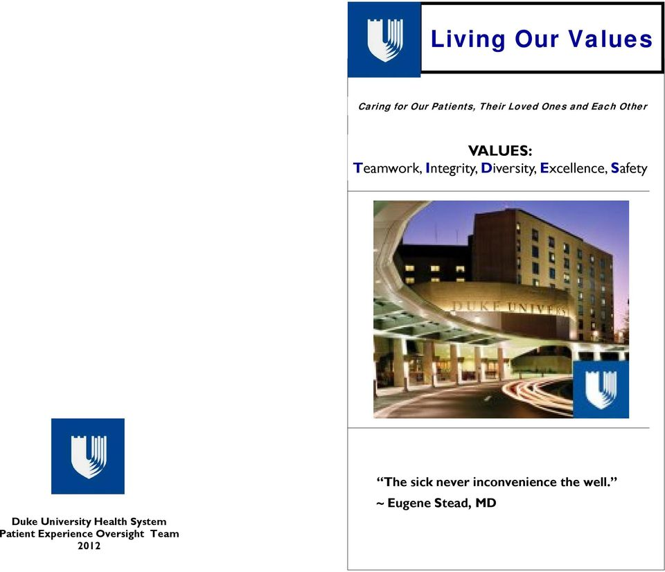 Safety Duke University Health System Patient Experience