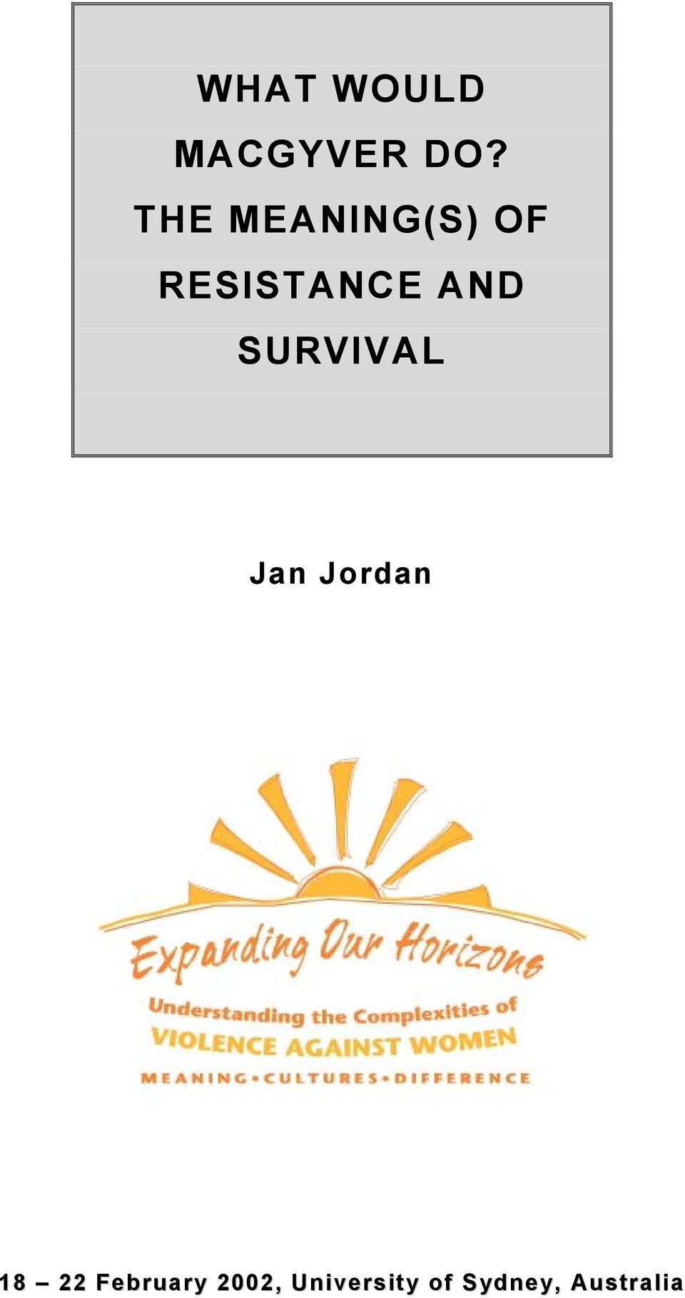 SURVIVAL Jan Jordan 18 22