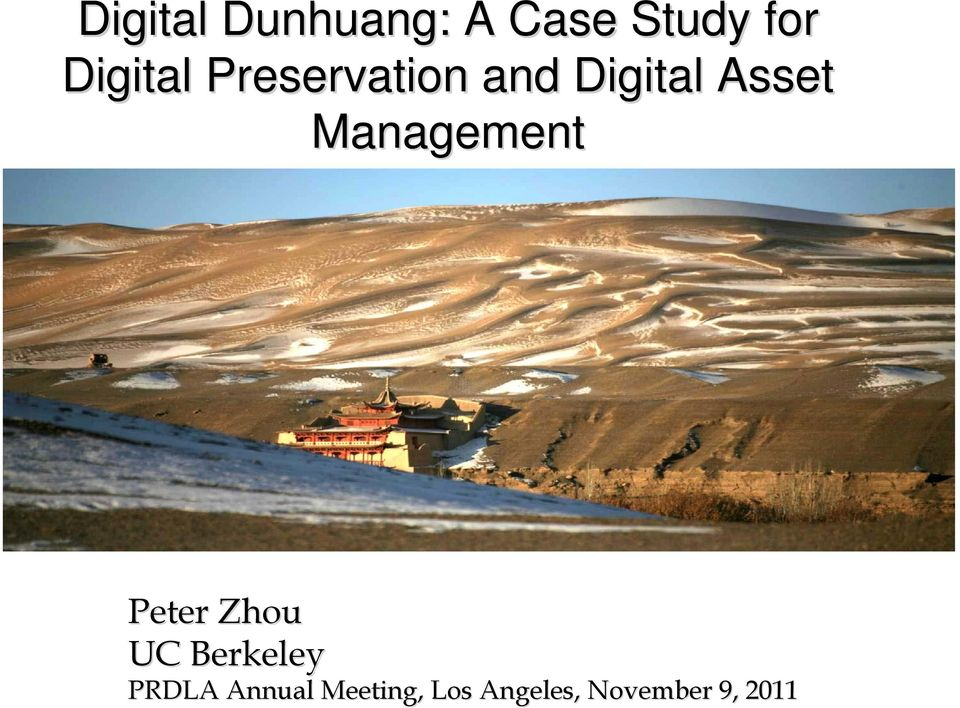 Management Peter Zhou UC Berkeley PRDLA