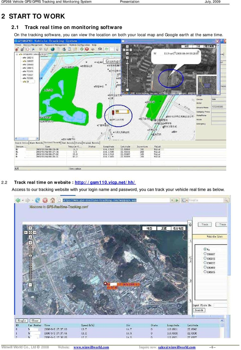 local map and Google earth at the same time. 2.2 Track real time on website : http://gsm110.vicp.