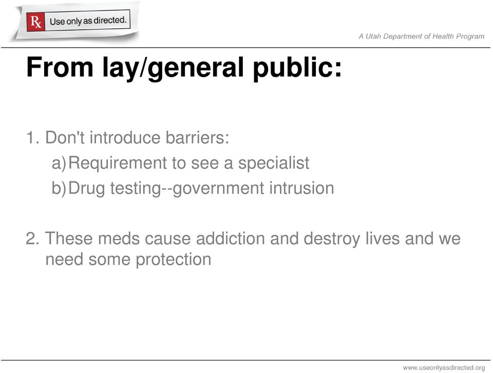 specialist b)drug testing--government intrusion 2.