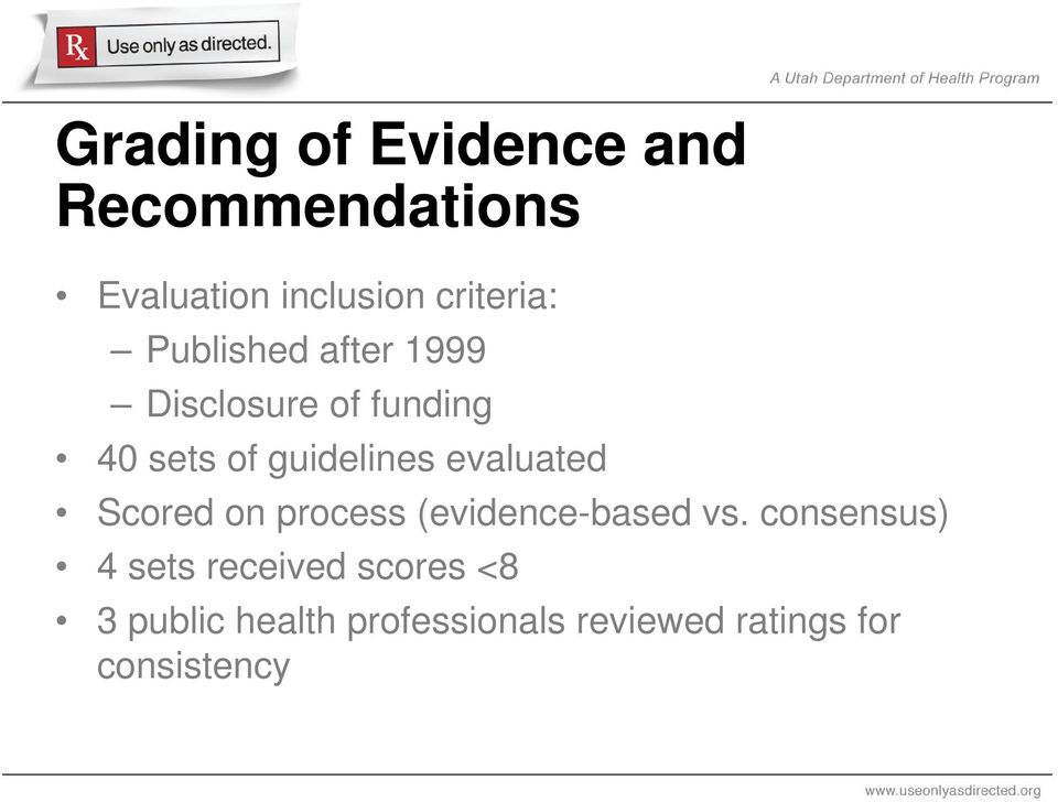 evaluated Scored on process (evidence-based vs.