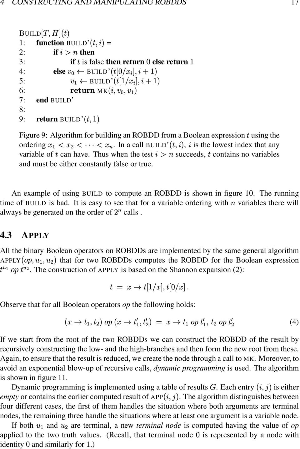 # 7: end BUILD 8: 9: return BUILD H # Figure 9: Algorithm for building an RBDD from a Boolean expression using the ordering 9;Ó9 D2D2D 9ª( In a call BUILD C ] #, ] is the lowest index that any