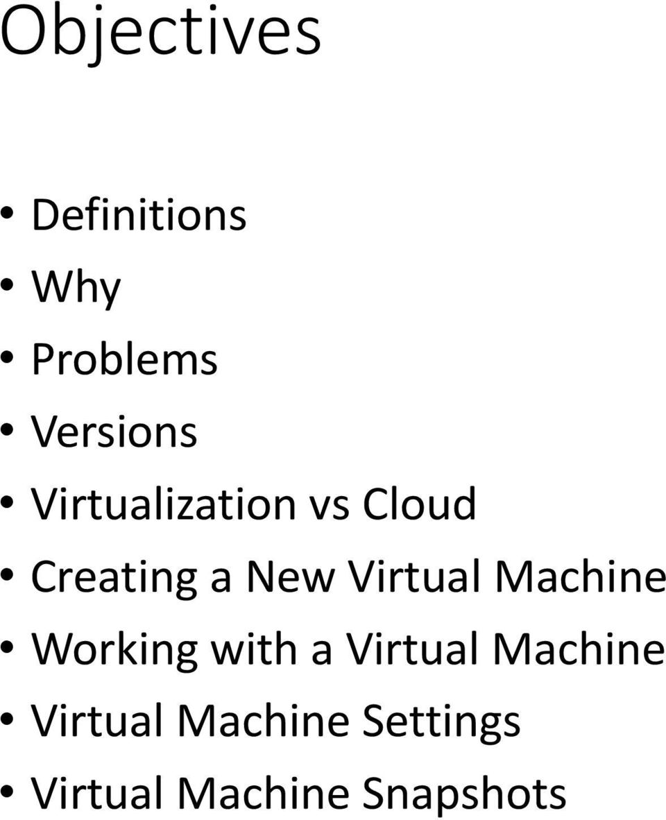 Virtual Machine Working with a Virtual