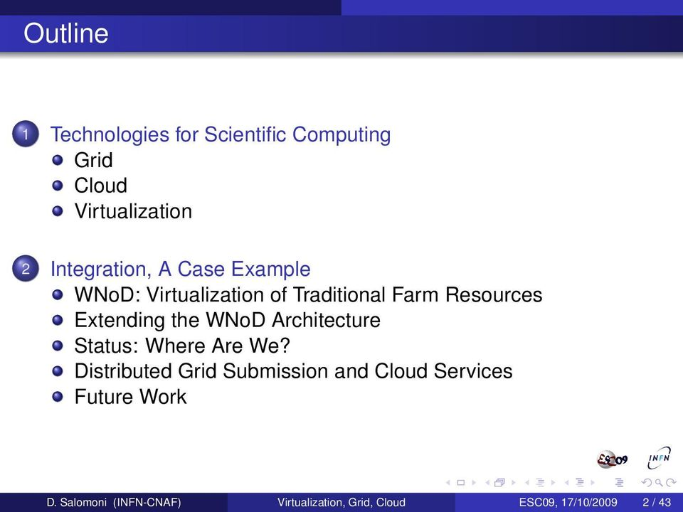 Extending the WNoD Architecture Status: Where Are We?