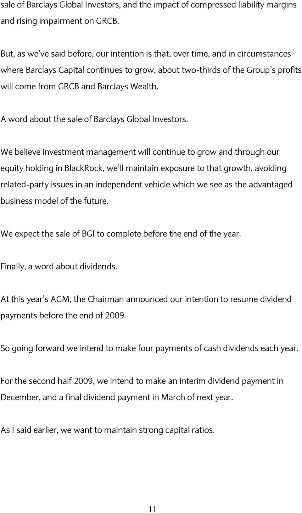 Wealth. A word about the sale of Barclays Global Investors.