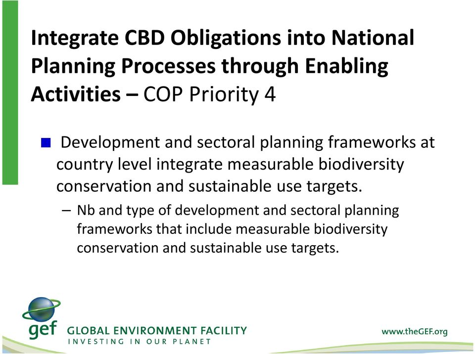 biodiversity conservation and sustainable use targets.