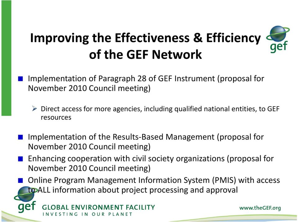 Results-Based Management (proposal for November 2010 Council meeting) Enhancing cooperation with civil society organizations (proposal for