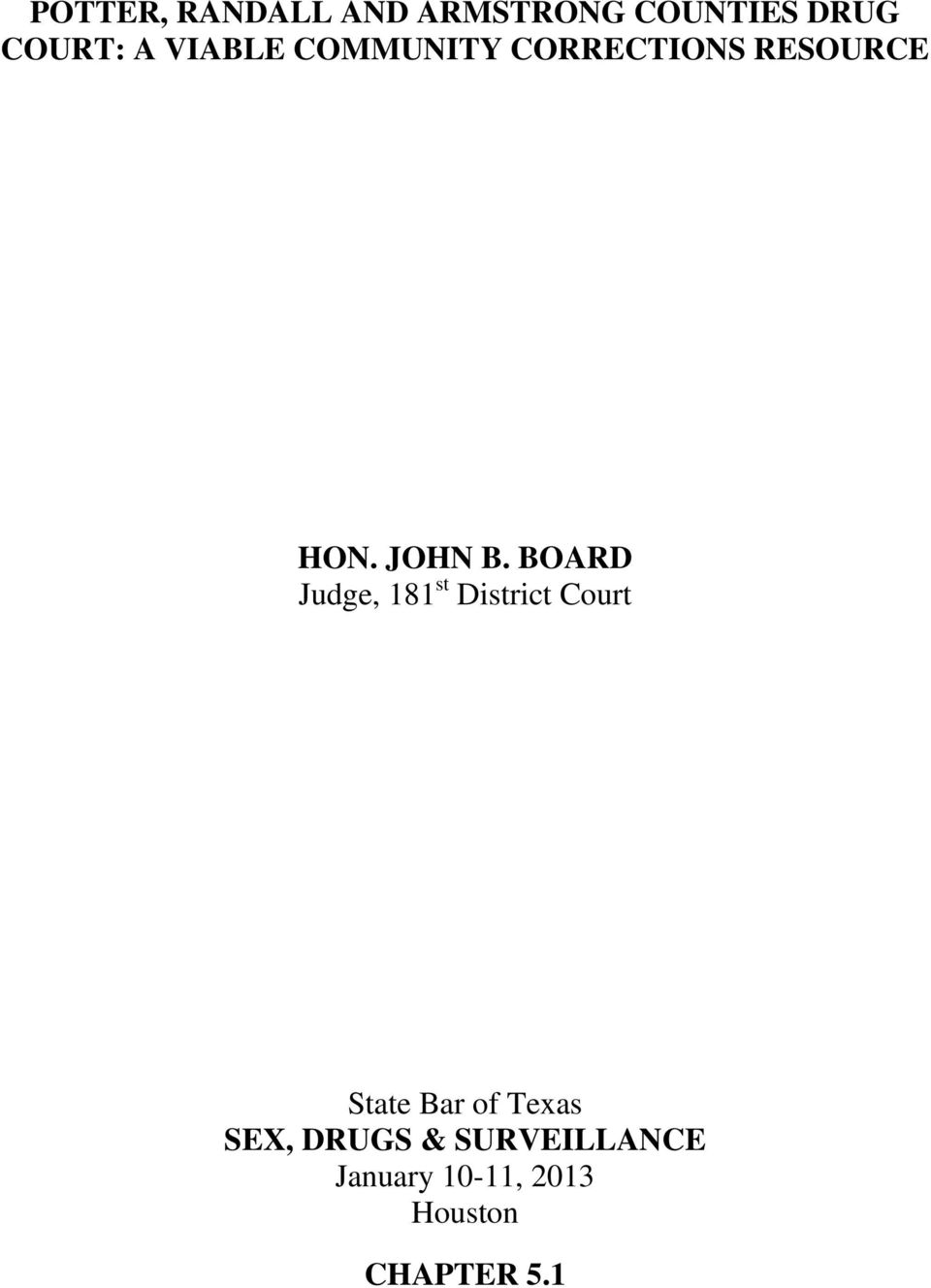 BOARD Judge, 181 st District Court State Bar of Texas
