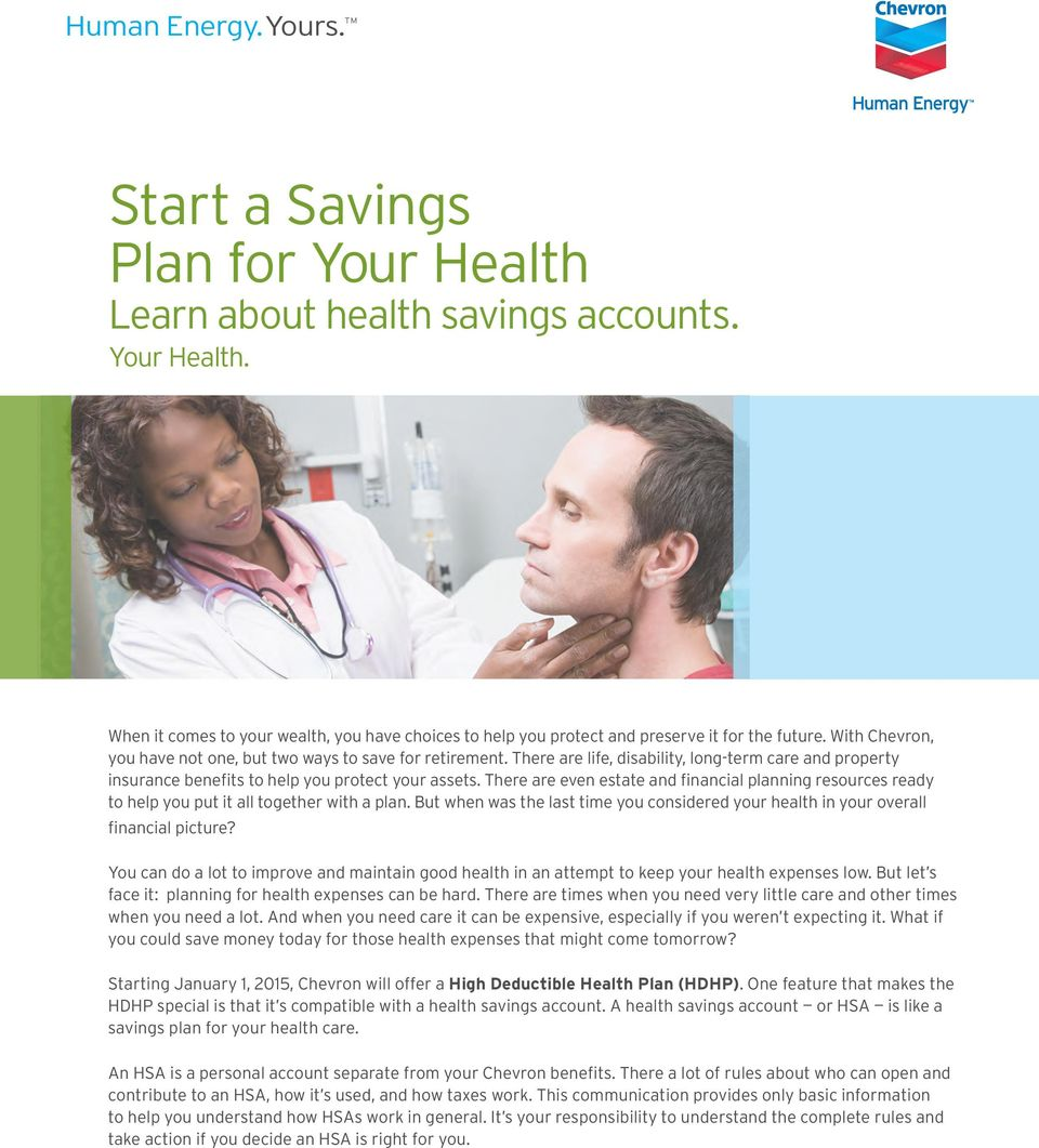 There are even estate and financial planning resources ready to help you put it all together with a plan. But when was the last time you considered your health in your overall financial picture?