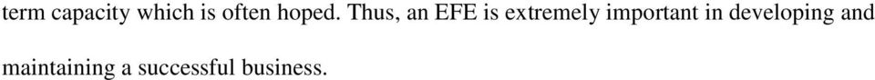 Thus, an EFE is extremely