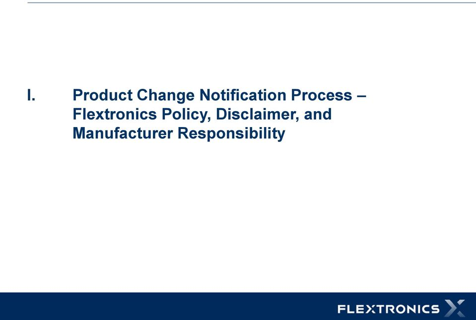 Flextronics Policy,