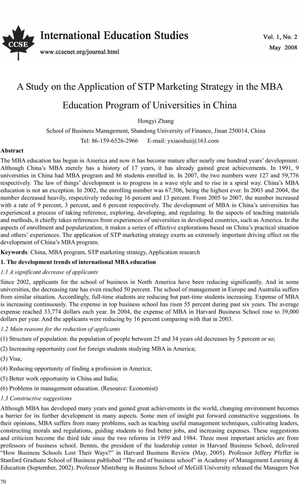 University of Finance, Jinan 250014, China Tel: 86-159-6526-2966 E-mail: yxiaoshui@163.