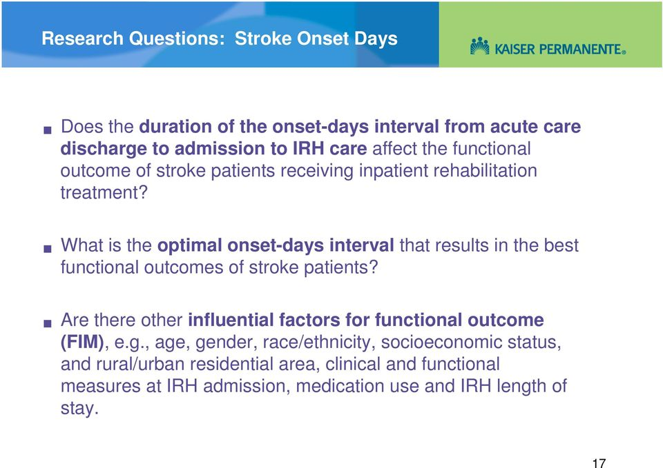 What is the optimal onset-days interval that results in the best functional outcomes of stroke patients?