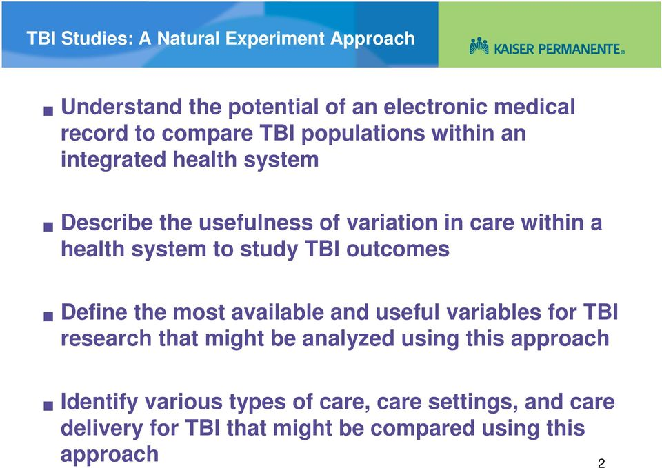 study TBI outcomes Define the most available and useful variables for TBI research that might be analyzed using this