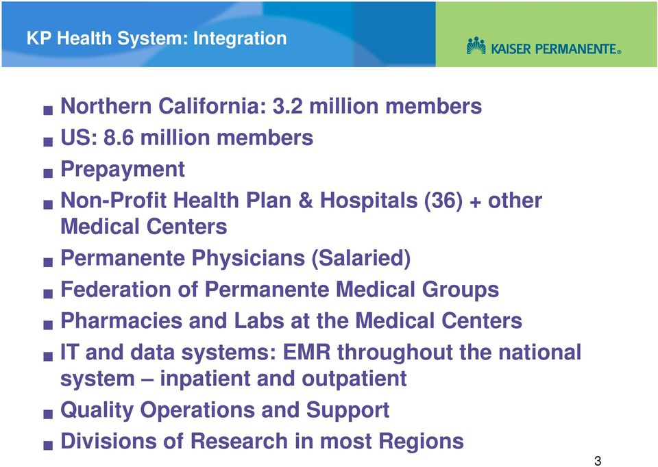 Physicians (Salaried) Federation of Permanente Medical Groups Pharmacies and Labs at the Medical Centers IT