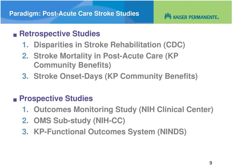 Stroke Mortality in Post-Acute Care (KP Community Benefits) 3.