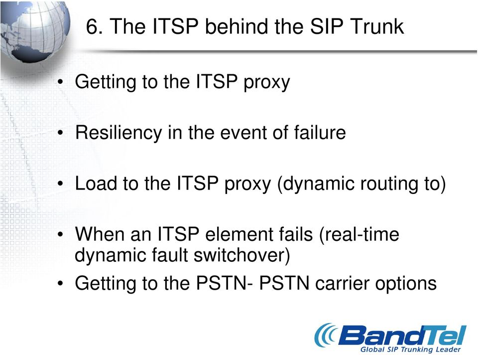 (dynamic routing to) When an ITSP element fails (real-time