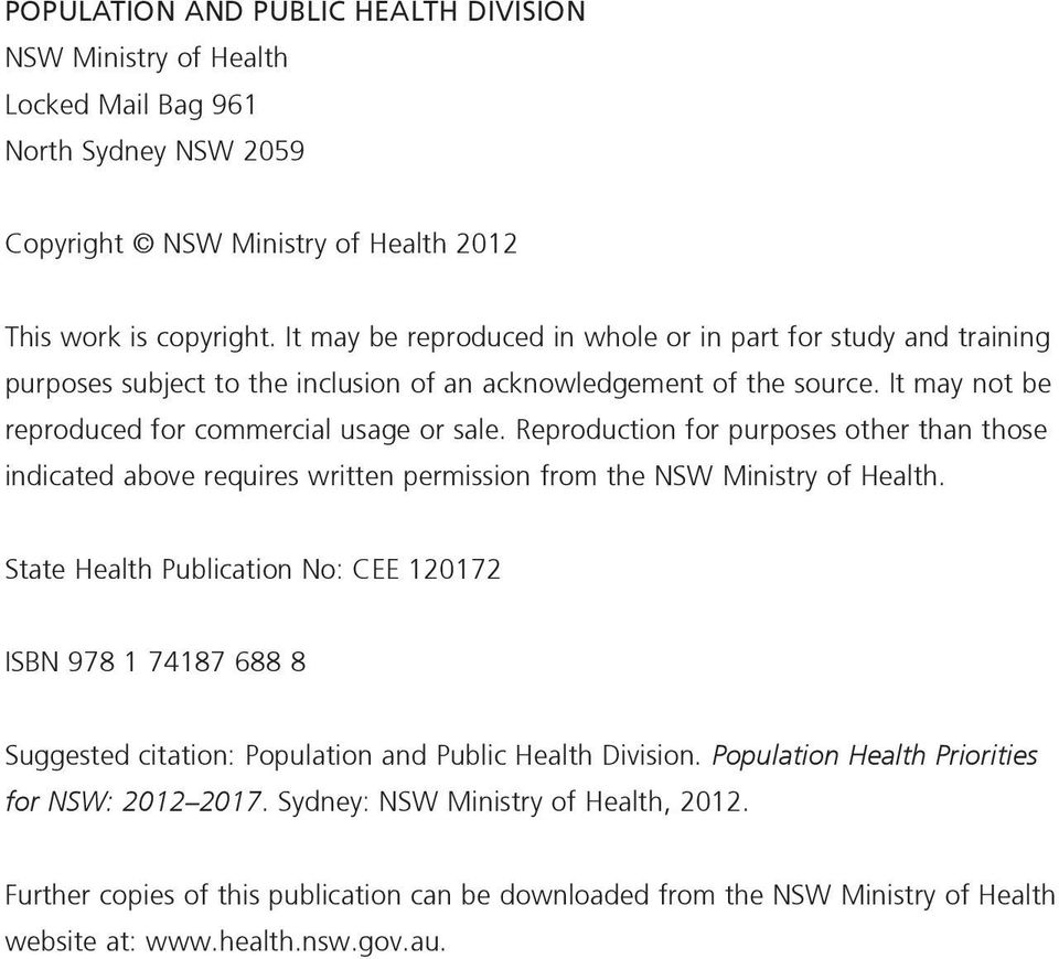 Reproduction for purposes other than those indicated above requires written permission from the NSW Ministry of Health.