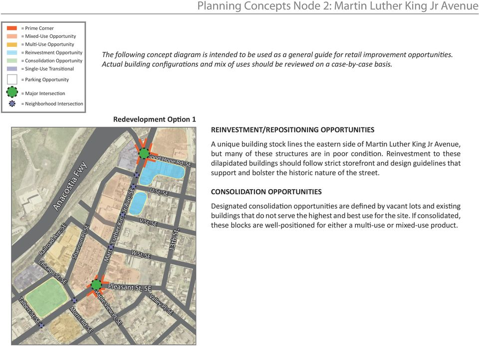 = Parking Opportunity = Major Intersection = Neighborhood Intersection Railroad Ave, SE Anacostia Fwy Shannon Pl, SE Redevelopment Option 1 Martin Luther King Jr Ave, SE U St, SE V St, SE W St, SE
