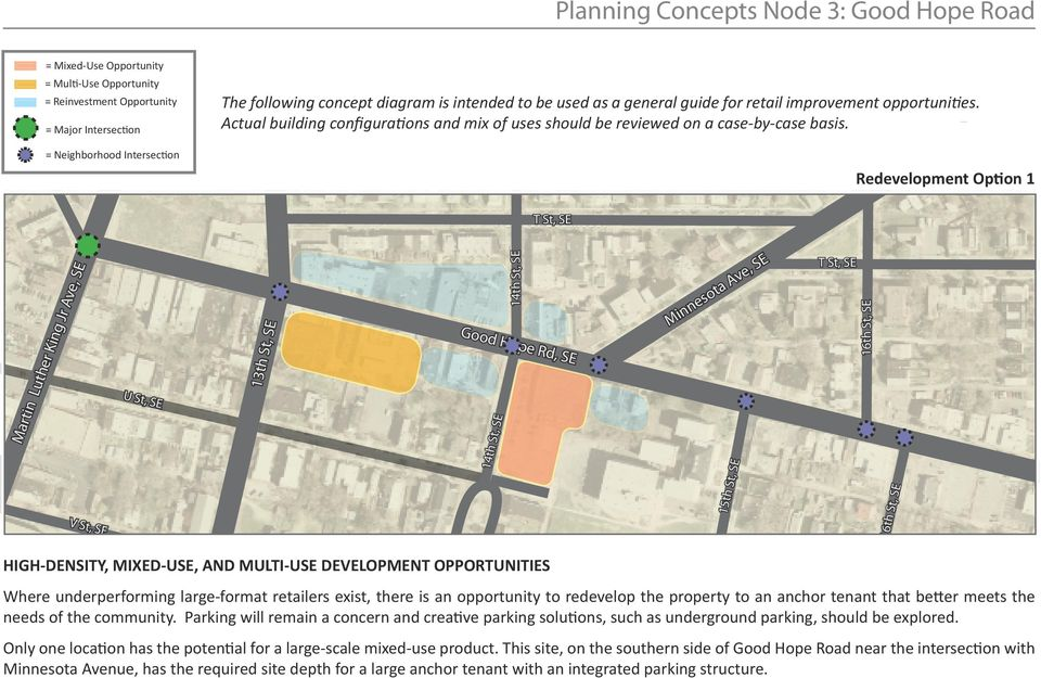 Redevelopment Option 1 T St, SE Martin Luther King Jr Ave, SE V St, SE U St, SE 13th St, SE Good Hope Rd, SE 14th St, SE Minnesota Ave, SE 15th St, SE T St, SE 16th St, SE HIGH-DENSITY, MIXED-USE,
