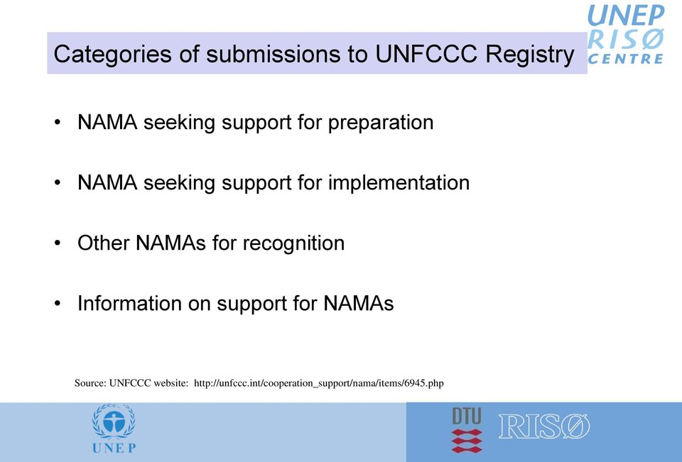 NAMAs for recognition Information on support for NAMAs Source: