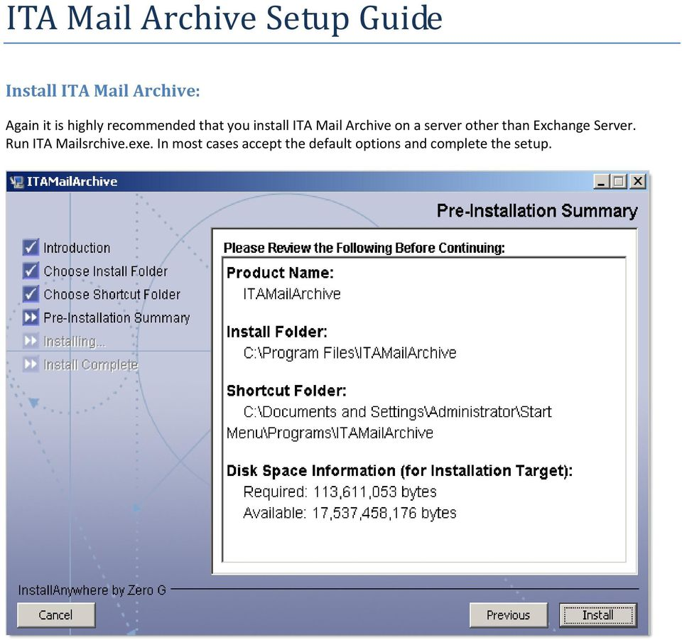 server other than Exchange Server. Run ITA Mailsrchive.