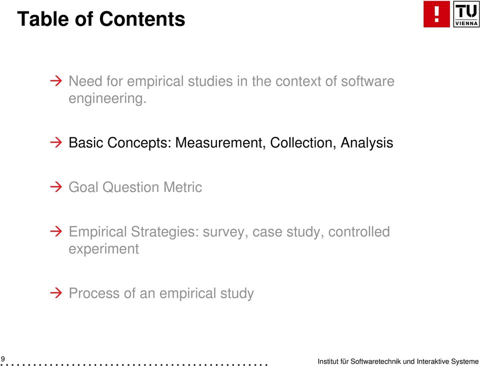 Basic Concepts: Measurement, Collection, Analysis Goal