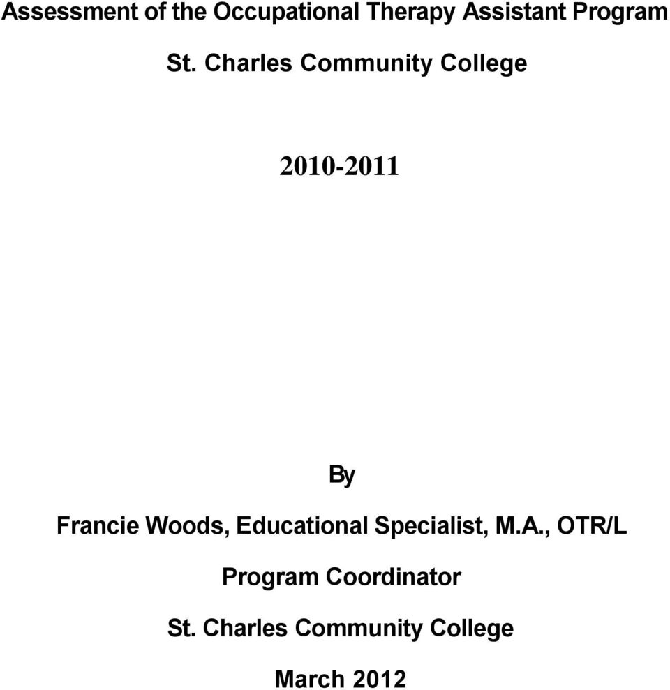 Charles Community College 2010-2011 By Francie