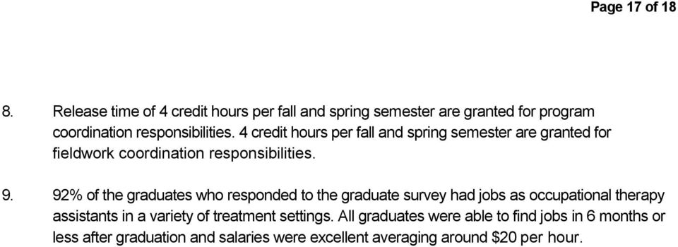 4 credit hours per fall and spring semester are granted for fieldwork coordination responsibilities. 9.