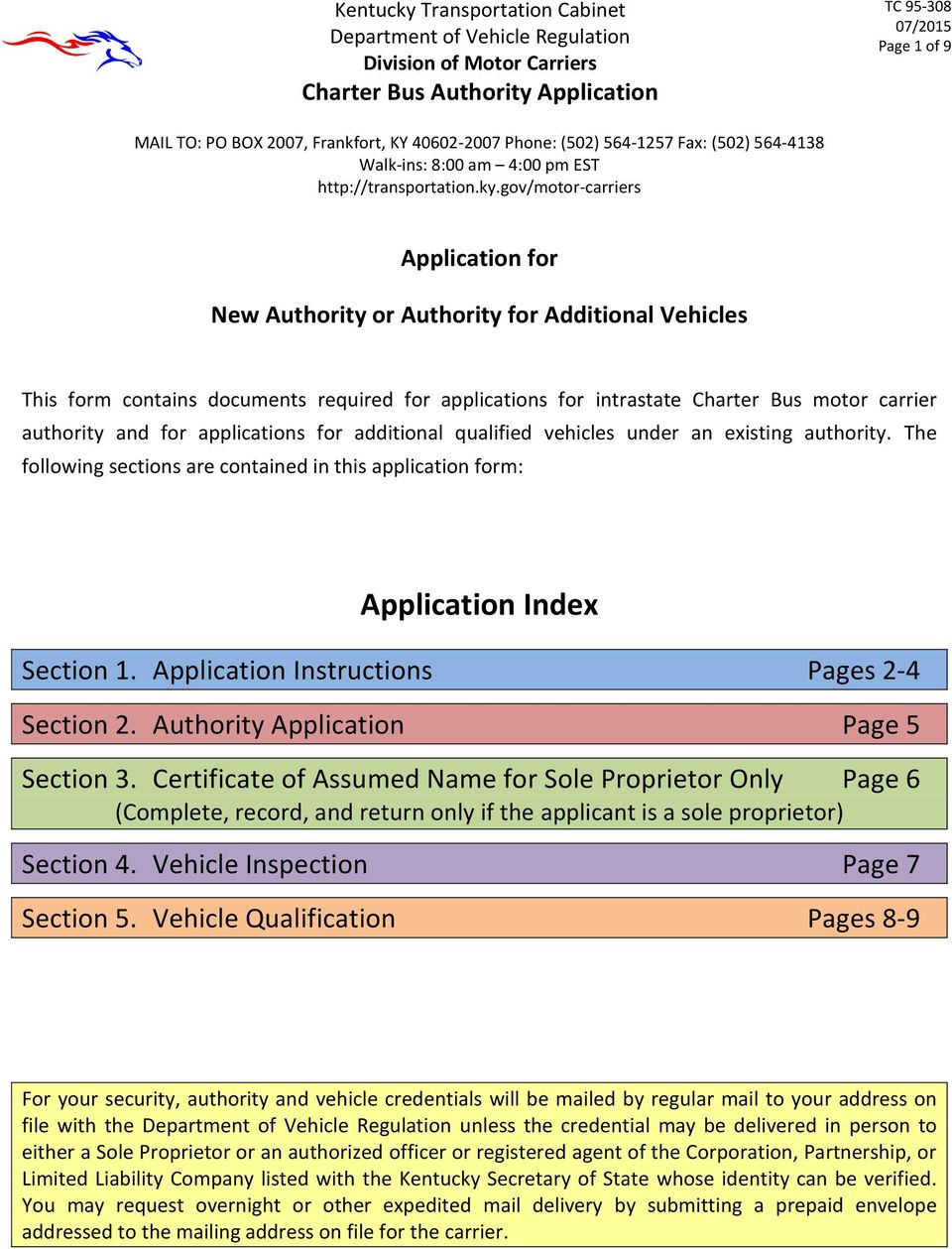 applications for additional qualified vehicles under an existing authority. The following sections are contained in this application form: Application Index Section 1.