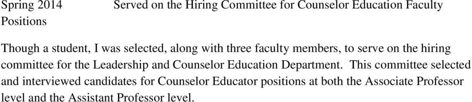 Leadership and Counselor Education Department.