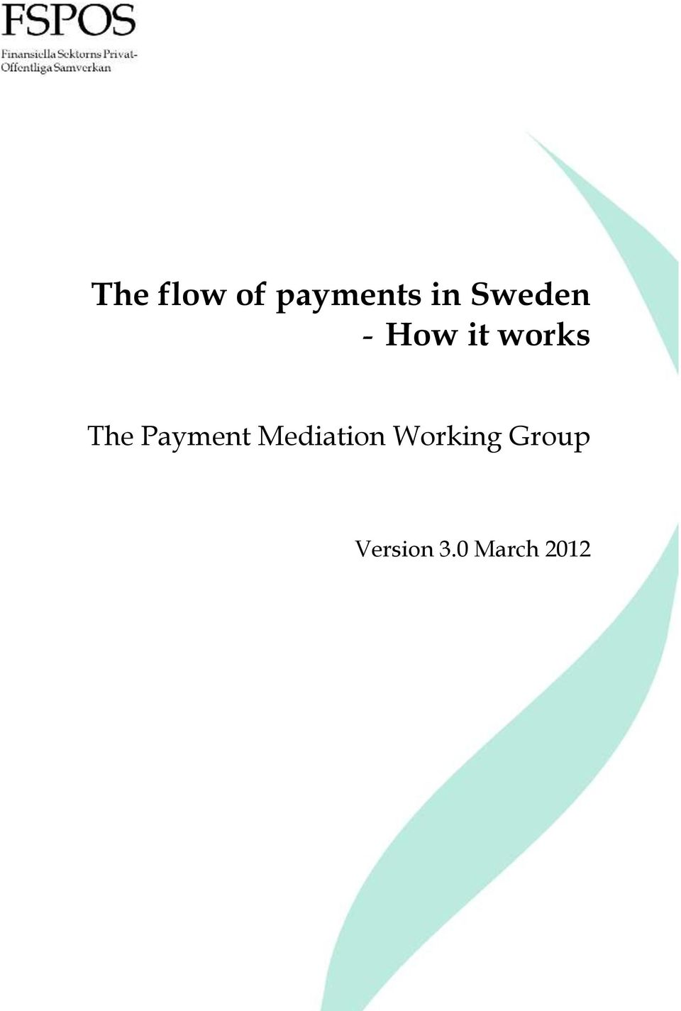 Payment Mediation Working